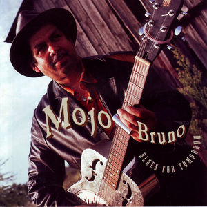 Mojo Bruno Blues for Tomorrow - Cover